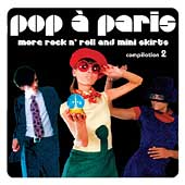 Various Artists: Sunnyside Cafe Series: Pop à Paris - More Rock n' Roll and Mini Skirts, Vol. 2