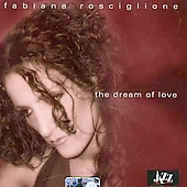 Fabiana Rosciglione: Dream of Love