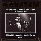Mountain: Official Bootleg Series, Vol. 6: Passaic NJ Capitol Theatre '74
