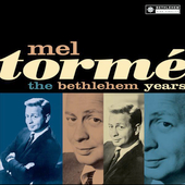 Mel Tormé: The Bethlehem Years