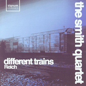 Reich: Different Trains, Triple Quartet, etc / Smith Quartet