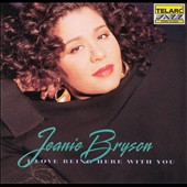 Jeanie Bryson: I Love Being Here with You