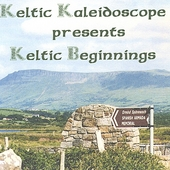 Keltic Kaleidoscope: Keltic Beginnings