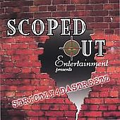 Scoped Out Ent. Presents: Scoped out Entertainment Presents: Strictly 4 Da Streetz