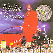 Willie Clayton: The Little Giant of Soul