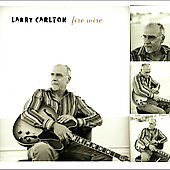 Larry Carlton: Fire Wire