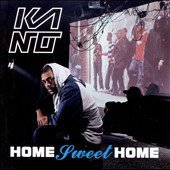 Kano (MC): Home Sweet Home [PA]