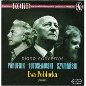 Panufnik, Lutoslawski, Szymanski: Piano Concertos /Kord, etc