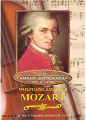 Famous Composers: Wolfgang Amadeus Mozart [DVD]
