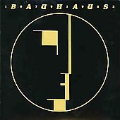 Bauhaus (UK): 1979-1983, Vol. 1