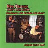 Don Vickery/John Sheridan/Bob Barnard: New Orleans: That's Our Home *