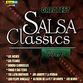 Various Artists: Greatest Salsa Classics, Vol. 3