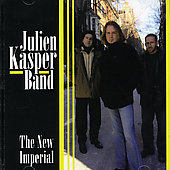 Julien Kasper Band: The New Imperial