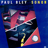 Paul Bley: Sonor