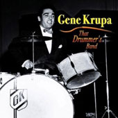 Gene Krupa: That Drummer's Band [Fabulous]