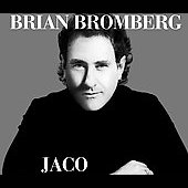 Brian Bromberg: Jaco