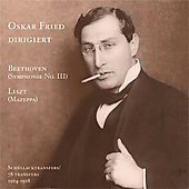 A Forgotten Conductor Vol 2- Liszt, Beethoven / Oskar Fried
