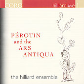 Hilliard Live vol 1 - Perotin and the Ars antiqua