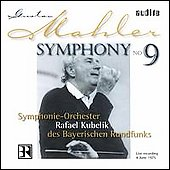 Mahler: Symphony no 9 / Rafael Kubelik, Bavarian Radio SO