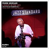 Frank Morgan (Sax): A Night In The Life