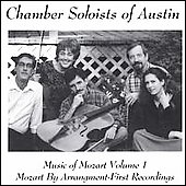 Mozart by Arrangement Vol 1 - Austin Chamber Soloists