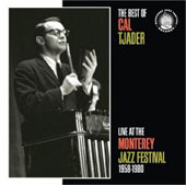 Cal Tjader: The Best of Cal Tjader: Live at the Monterey Jazz Festival 1958-1980