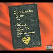 Various Artists: Comedians' Guide to Women, Love and Relationships [PA] [Digipak]