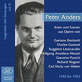 Vocal Legends Vol 5 - Peter Anders - Mozart, Puccini, Gounod, Wagner, et al