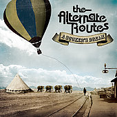 The Alternate Routes: A Sucker's Dream [Slipcase] *