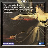 Joseph Martin Kraus: Miserere; Requiem; Stella Coeli / Michael Schneider, et al