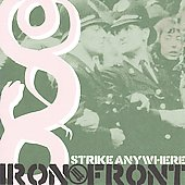 Strike Anywhere: Iron Front *