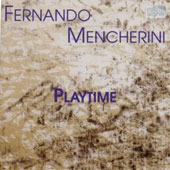 Fernando Mencherini: Playtime