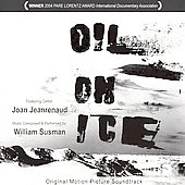 William Susman (Composer): Oil on Ice