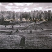 Storyhill: Shade Of The Trees [Digipak] *