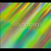Davol: Good Sign [Digipak]