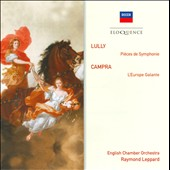 Lully: Pieces de Symphonies; Campra: L'Europe Galante / English CO, Leppard