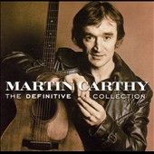 Martin Carthy: Definitive Collection
