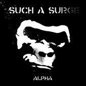 Such a Surge: Alpha [Digipak]