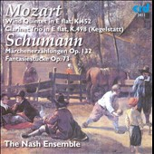Mozart: Wind Quintet K. 452; Clarinet Trio K. 498; Schumann: M&auml;rchenerz&auml;hlungen; Fantasiest&uuml;cke