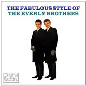The Everly Brothers: The Fabulous Style of the Everly Brothers [Rhino 1984]