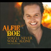 Alfie Boe: You'll Never Walk Alone: The Collection