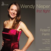 Wendy Nieper/Roland Perrin: First Flight [Digipak]