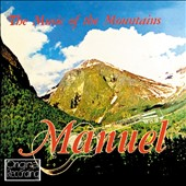 Manuel: The Music Of The Mountains