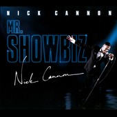 Nick Cannon: Mr Showbiz [Clean] [Long Box]
