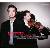 Beethoven: The Birth of a Master: Symphony no 1; Ah, perfido; Romance in F / Julien Chauvin, violin; Alexandra Coku, soprano