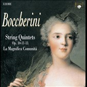 Boccherini: String Quintets Op. 10, 11, 13 / La Magnifica Comunita