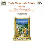 Dufay: Missa L'homme armé, etc / Summerly, Oxford Camerata