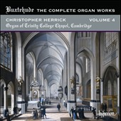 Dietrich Buxtehude: The Complete Organ Works, Vol. 4 / Christopher Herrick