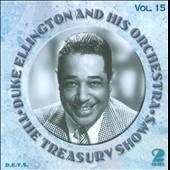 Duke Ellington/Duke Ellington & His Orchestra: The Treasury Shows, Vol. 15
