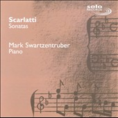 Scarlatti: Sonatas / Mark Swartzentruber, piano